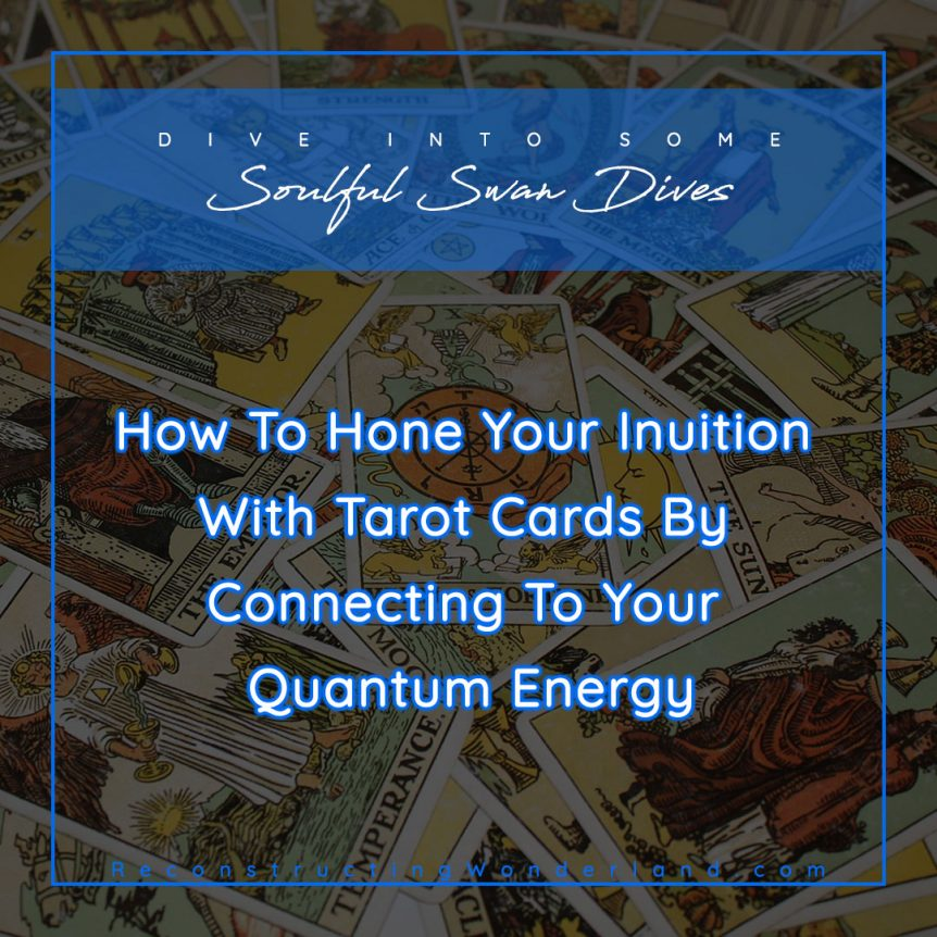 how to hone your intuition with tarot cards
